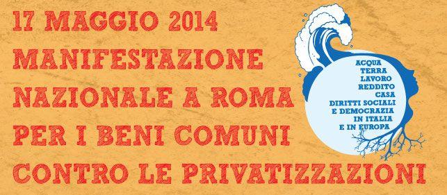 Manifestazione in difesa dei Beni Comuni 17 Maggio 2014